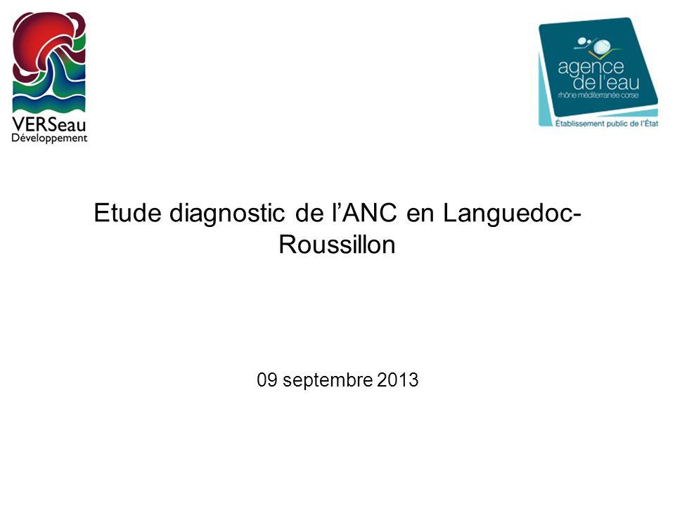 Etude diagnostic de lANC en Languedoc- Roussillon 09 septembre 2013
