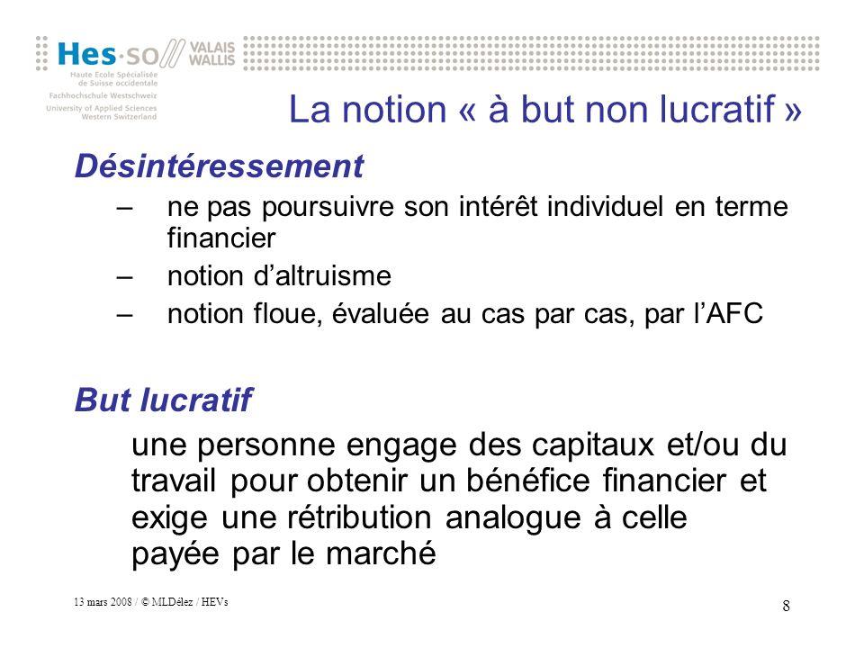 13 mars 2008 / © MLDélez / HEVs 9 Association / confusion : Tiers secteur Tiers système Economie sociale
