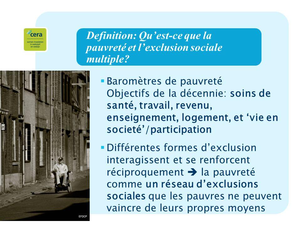 4 Definition: Quest-ce que la pauvreté et lexclusion sociale multiple.