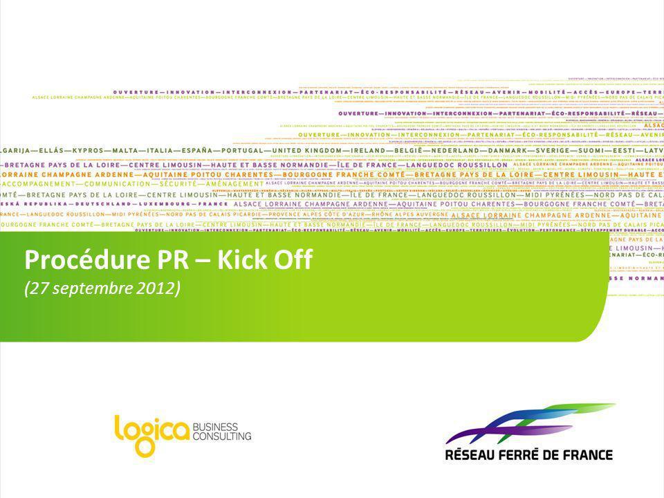 1 1 Procédure PR – Kick Off (27 septembre 2012)