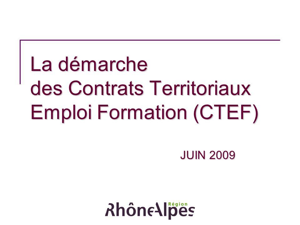 La démarche des Contrats Territoriaux Emploi Formation (CTEF) JUIN 2009