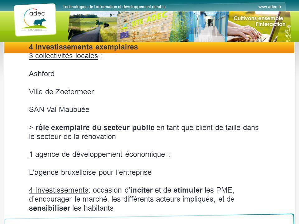 www.adec.frTechnologies de linformation et développement durable 4 Investissements exemplaires 3 collectivités locales : Ashford Ville de Zoetermeer S