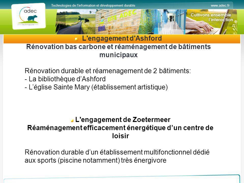 www.adec.frTechnologies de linformation et développement durable L'engagement d'Ashford Rénovation bas carbone et réaménagement de bâtiments municipau