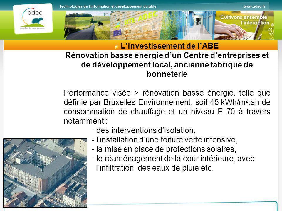 www.adec.frTechnologies de linformation et développement durable Linvestissement de lABE Rénovation basse énergie dun Centre dentreprises et de dévelo