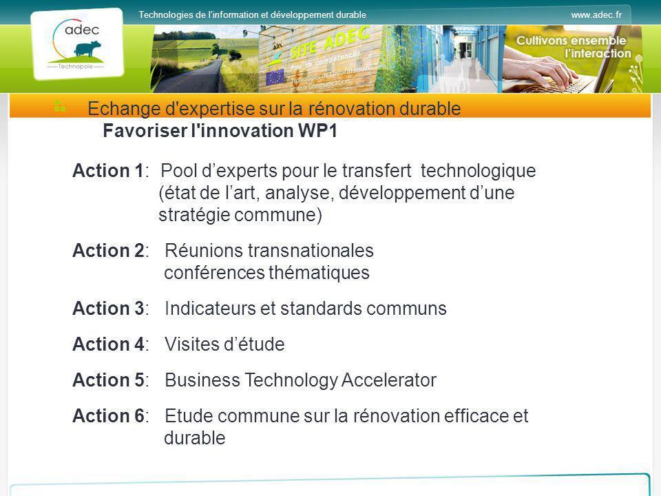 www.adec.frTechnologies de linformation et développement durable Action 1: Pool dexperts pour le transfert technologique (état de lart, analyse, dével
