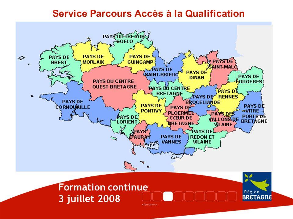 Service Parcours Accès à la Qualification Formation continue 3 juillet 2008