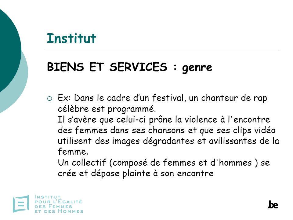 Institut BIENS ET SERVICES : genre Ex: Dans le cadre dun festival, un chanteur de rap célèbre est programmé.