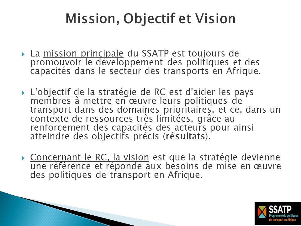 La mission principale du SSATP est toujours de promouvoir le développement des politiques et des capacités dans le secteur des transports en Afrique.