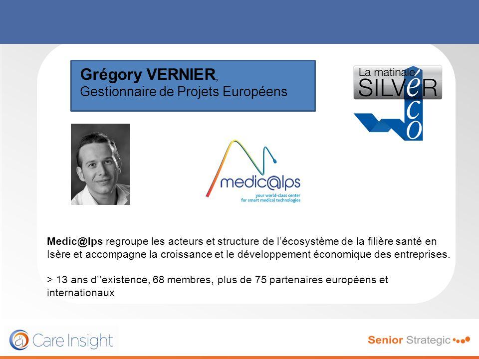 Grégory VERNIER, Gestionnaire de Projets Européens Medic@lps regroupe les acteurs et structure de lécosystème de la filière santé en Isère et accompag