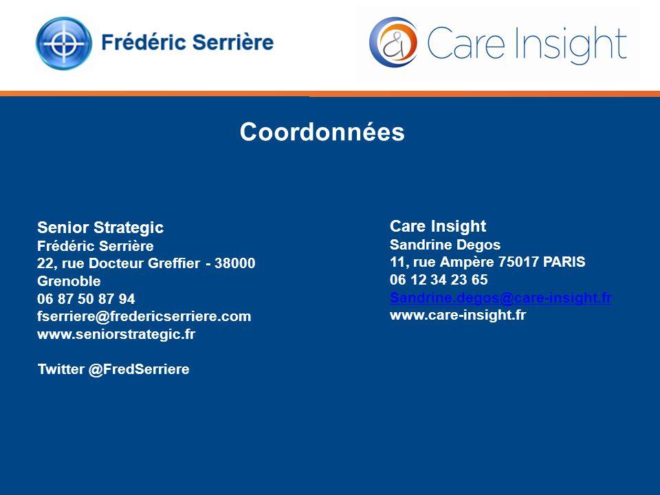 Care Insight Sandrine Degos 11, rue Ampère 75017 PARIS 06 12 34 23 65 Sandrine.degos@care-insight.fr www.care-insight.fr Senior Strategic Frédéric Ser