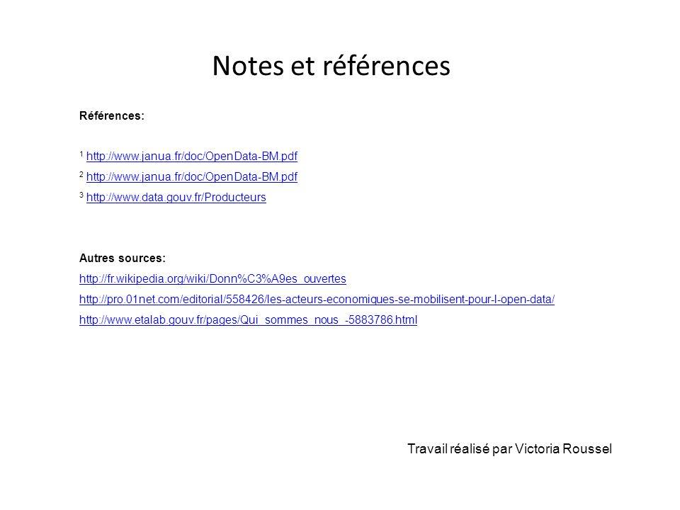 Notes et références Références: 1 http://www.janua.fr/doc/OpenData-BM.pdfhttp://www.janua.fr/doc/OpenData-BM.pdf 2 http://www.janua.fr/doc/OpenData-BM