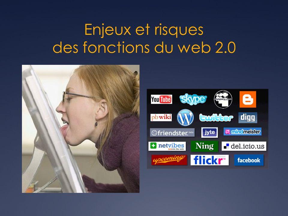 Enjeux et risques des fonctions du web 2.0