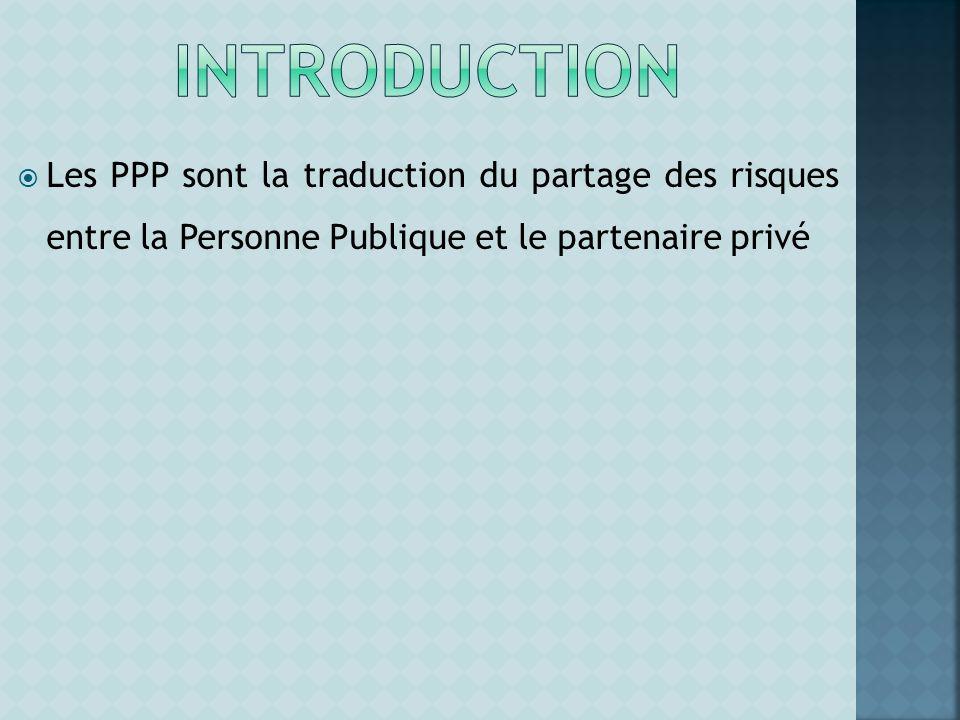 Les PPP sont la traduction du partage des risques entre la Personne Publique et le partenaire privé