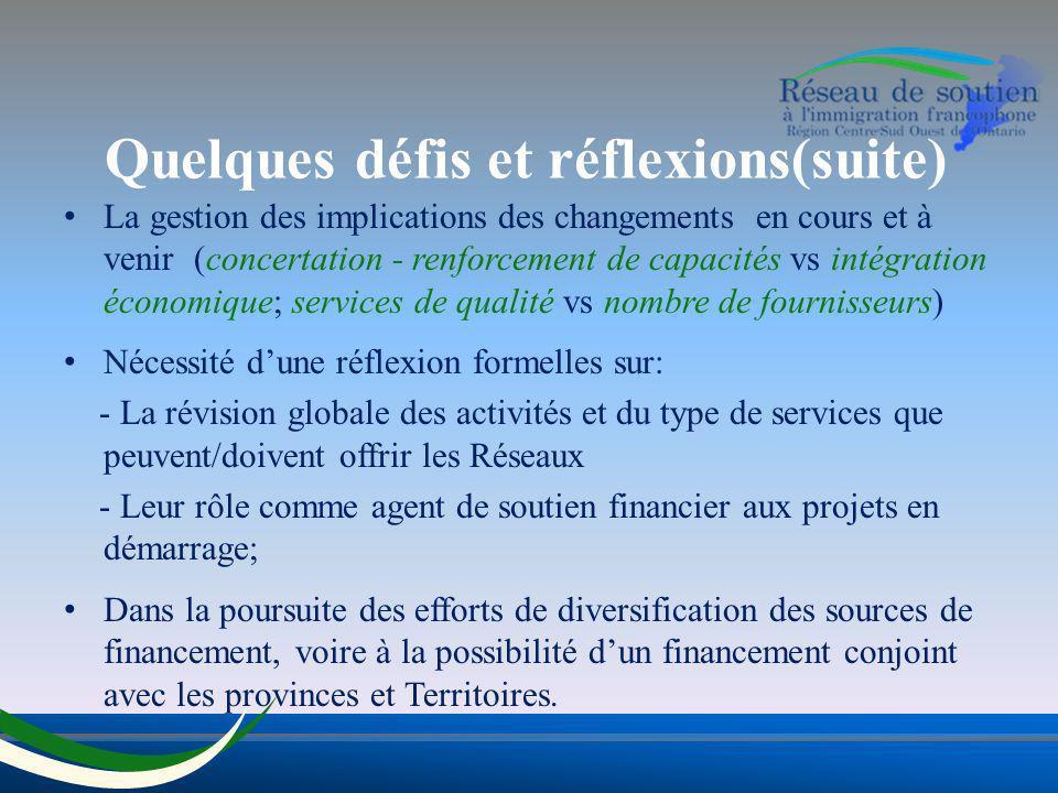 La gestion des implications des changements en cours et à venir (concertation - renforcement de capacités vs intégration économique; services de quali