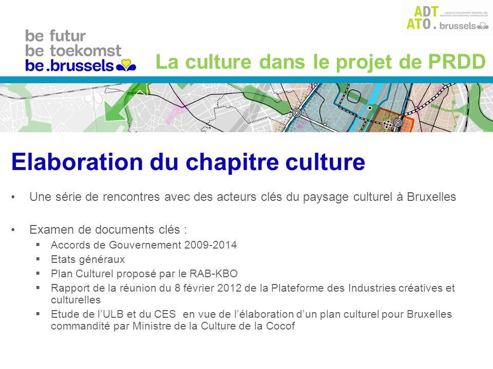 La culture dans le projet de PRDD Une série de rencontres avec des acteurs clés du paysage culturel à Bruxelles Examen de documents clés : Accords de