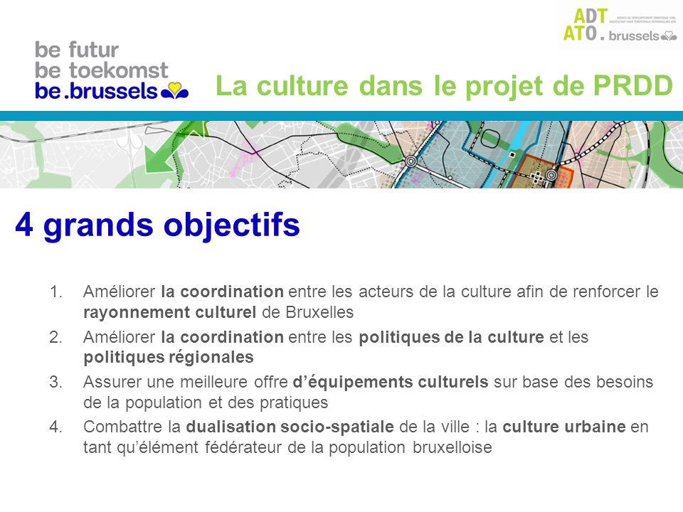1.Améliorer la coordination entre les acteurs de la culture afin de renforcer le rayonnement culturel de Bruxelles 2.Améliorer la coordination entre l