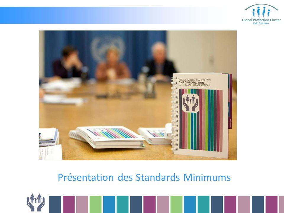 Présentation des Standards Minimums
