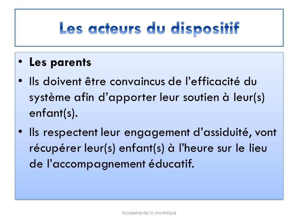 Les parents Ils doivent être convaincus de lefficacité du système afin dapporter leur soutien à leur(s) enfant(s).