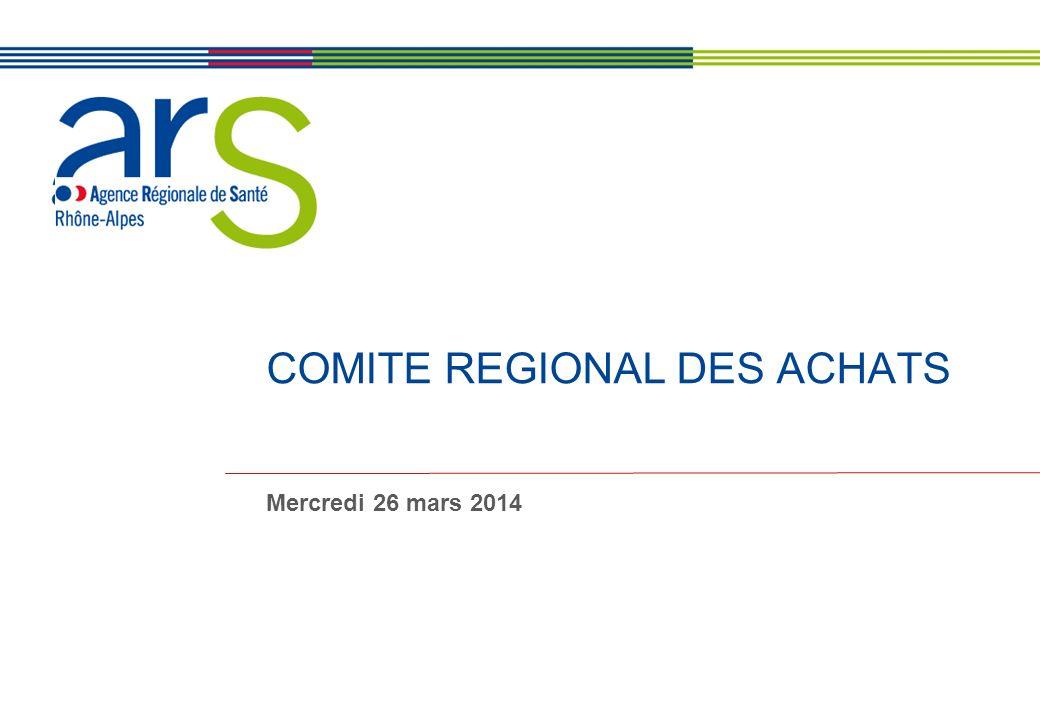 XX/XX/XX COMITE REGIONAL DES ACHATS Mercredi 26 mars 2014