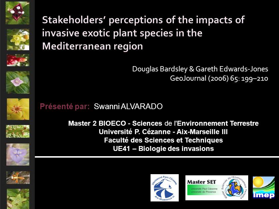 Douglas Bardsley & Gareth Edwards-Jones GeoJournal (2006) 65: 199–210 Présenté par: Swanni ALVARADO Master 2 BIOECO - Sciences de l Environnement Terrestre Université P.
