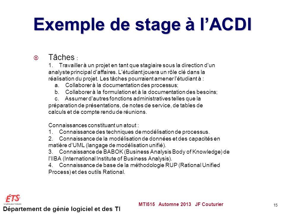 Département de génie logiciel et des TI Exemple de stage à lACDI Tâches : 1.
