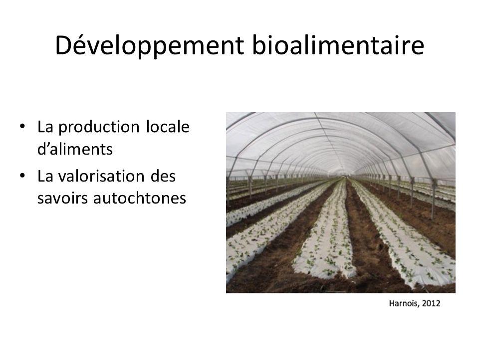 Développement bioalimentaire La production locale daliments La valorisation des savoirs autochtones
