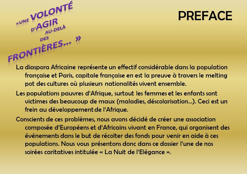 PREFACE La diaspora Africaine représente un effectif considérable dans la population française et Paris, capitale française en est la preuve à travers