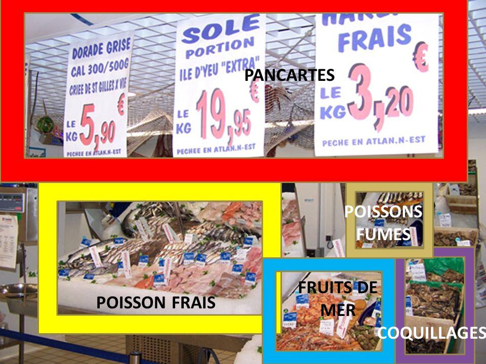 PANCARTES POISSON FRAIS POISSONS FUMES FRUITS DE MER COQUILLAGES