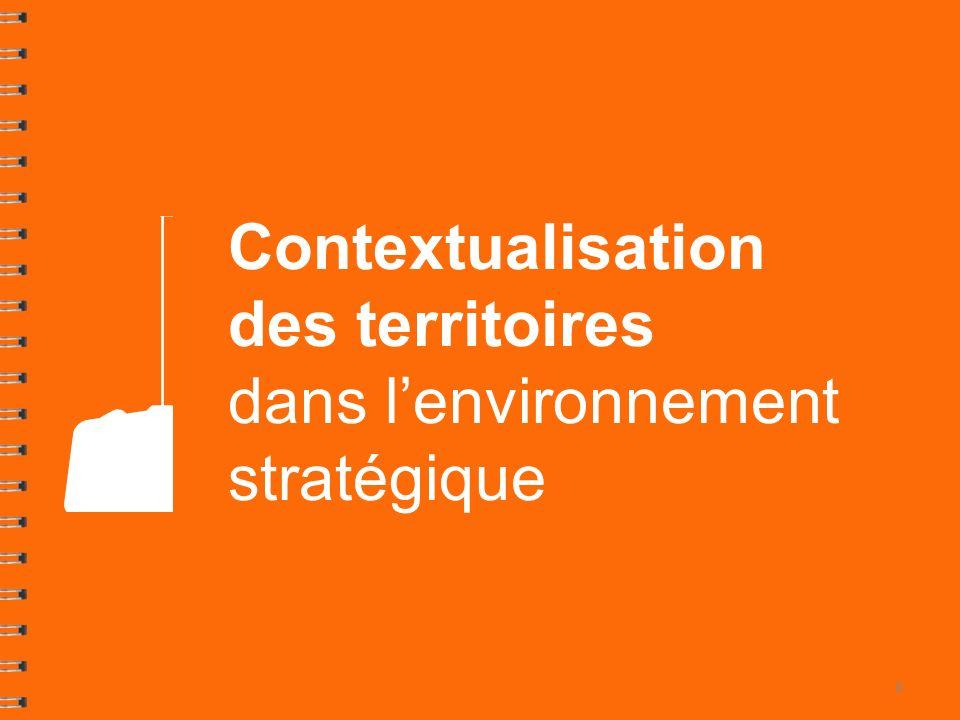 Contextualisation des territoires dans lenvironnement stratégique 8