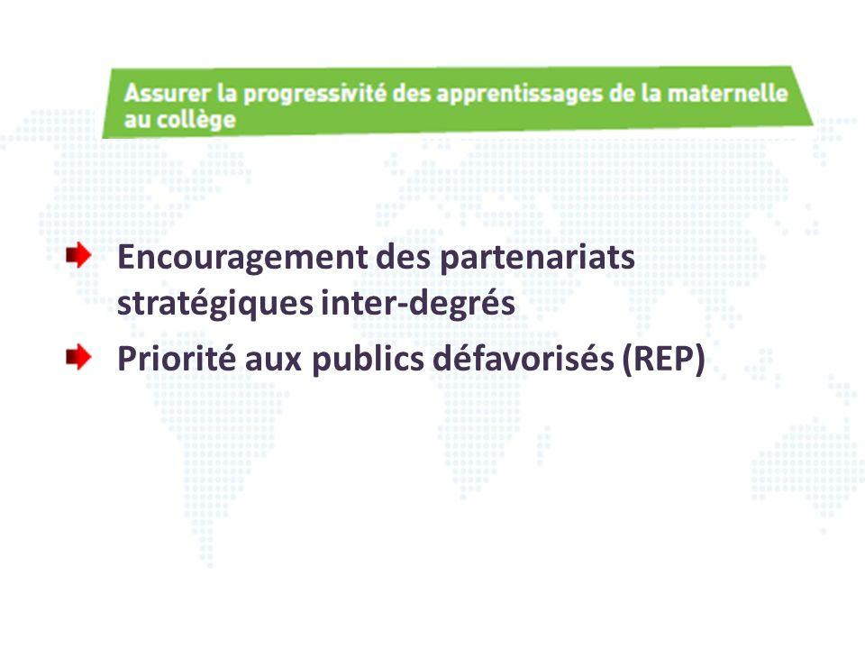 Encouragement des partenariats stratégiques inter-degrés Priorité aux publics défavorisés (REP)