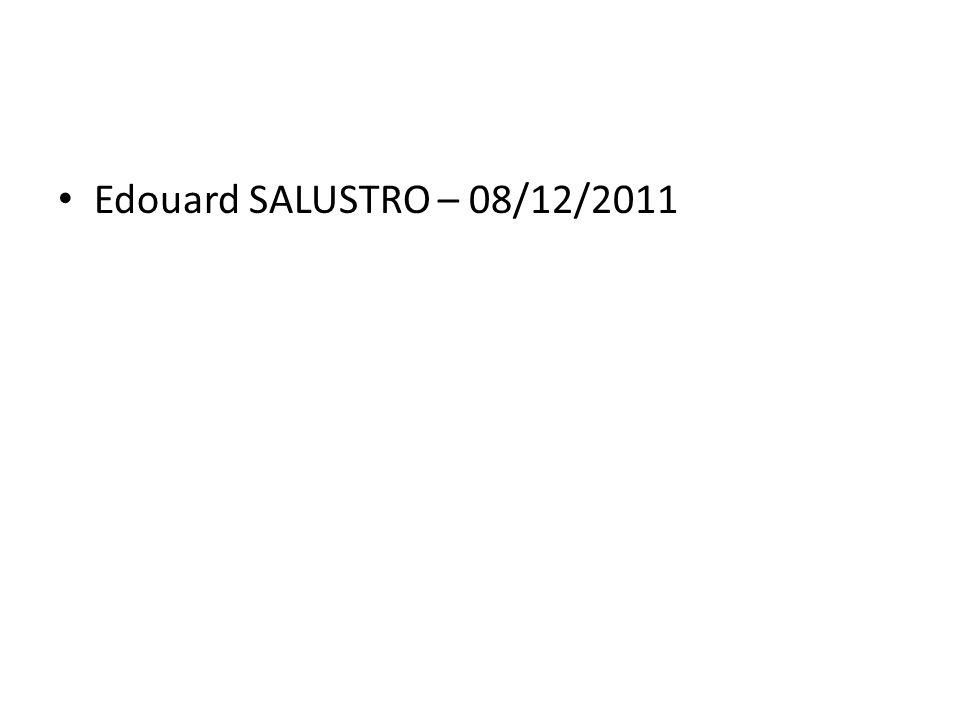 Edouard SALUSTRO – 08/12/2011