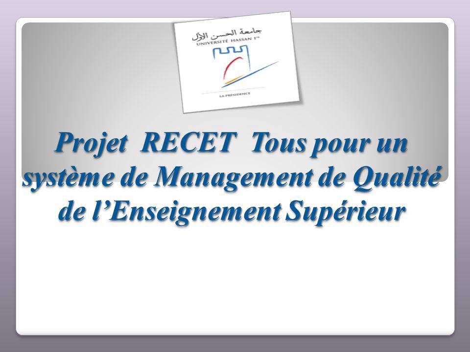 Projet RECET Tous pour un système de Management de Qualité de lEnseignement Supérieur