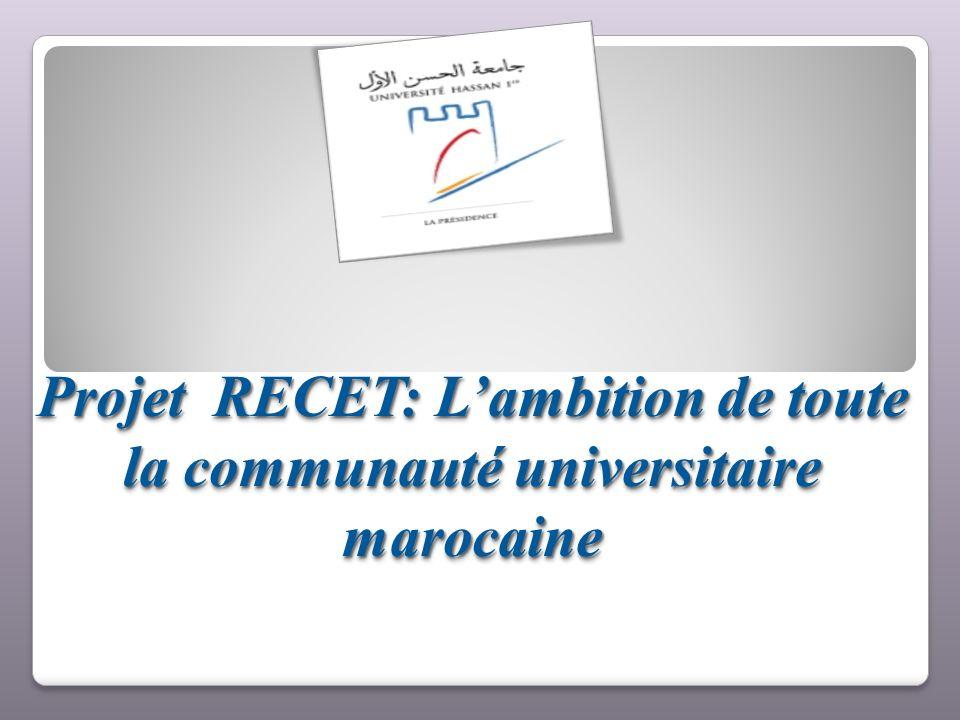 Projet RECET: Lambition de toute la communauté universitaire marocaine