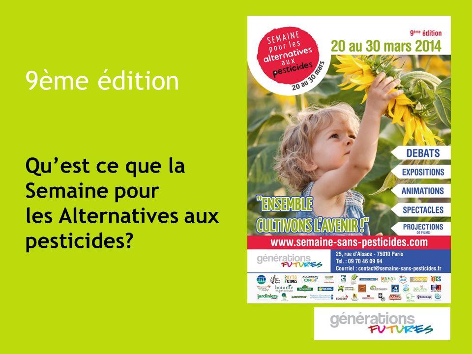 9ème édition Quest ce que la Semaine pour les Alternatives aux pesticides?