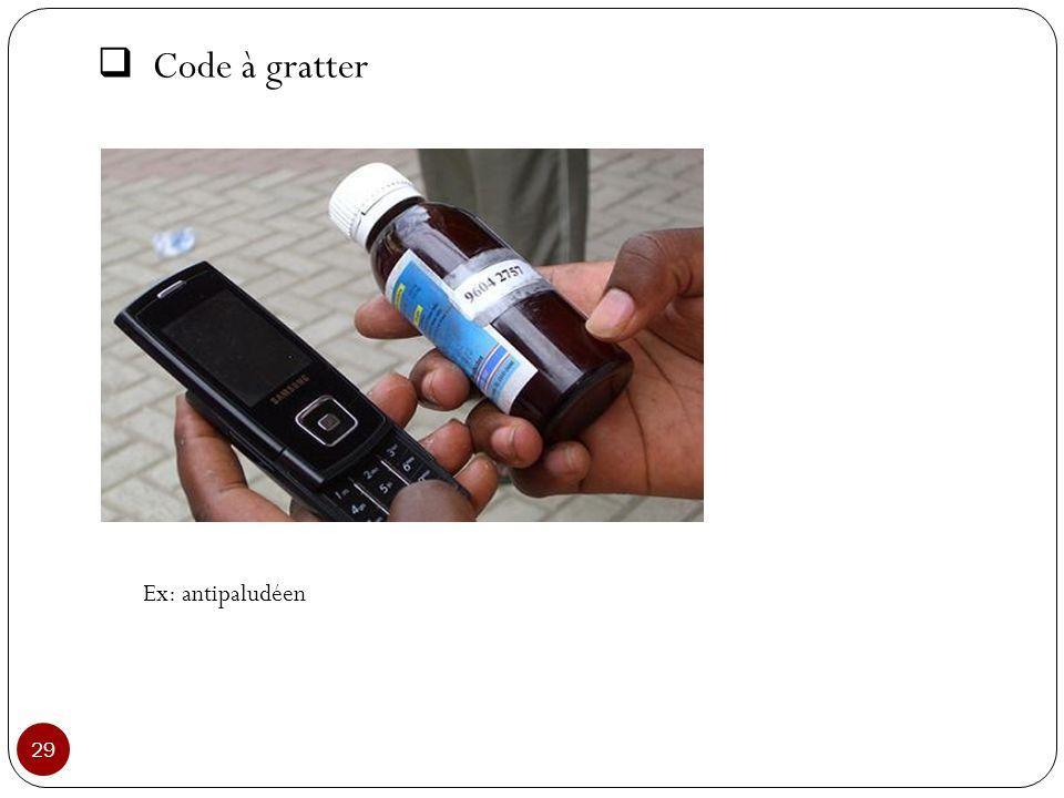 Code à gratter 29 Ex: antipaludéen
