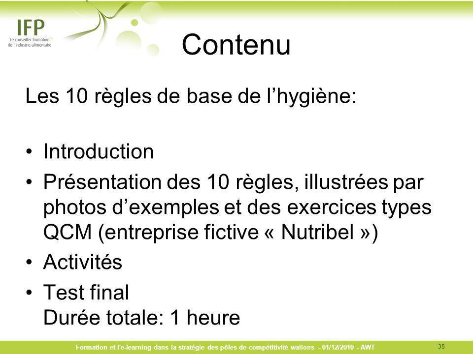 Contenu Les 10 règles de base de lhygiène: Introduction Présentation des 10 règles, illustrées par photos dexemples et des exercices types QCM (entrep