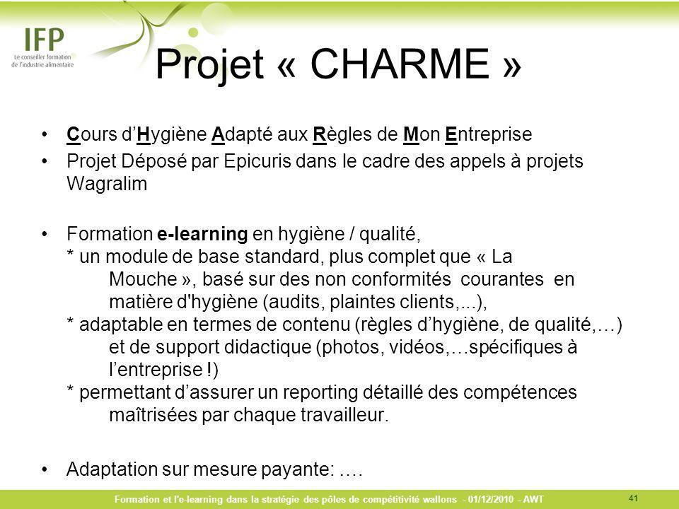 Projet « CHARME » Cours dHygiène Adapté aux Règles de Mon Entreprise Projet Déposé par Epicuris dans le cadre des appels à projets Wagralim Formation