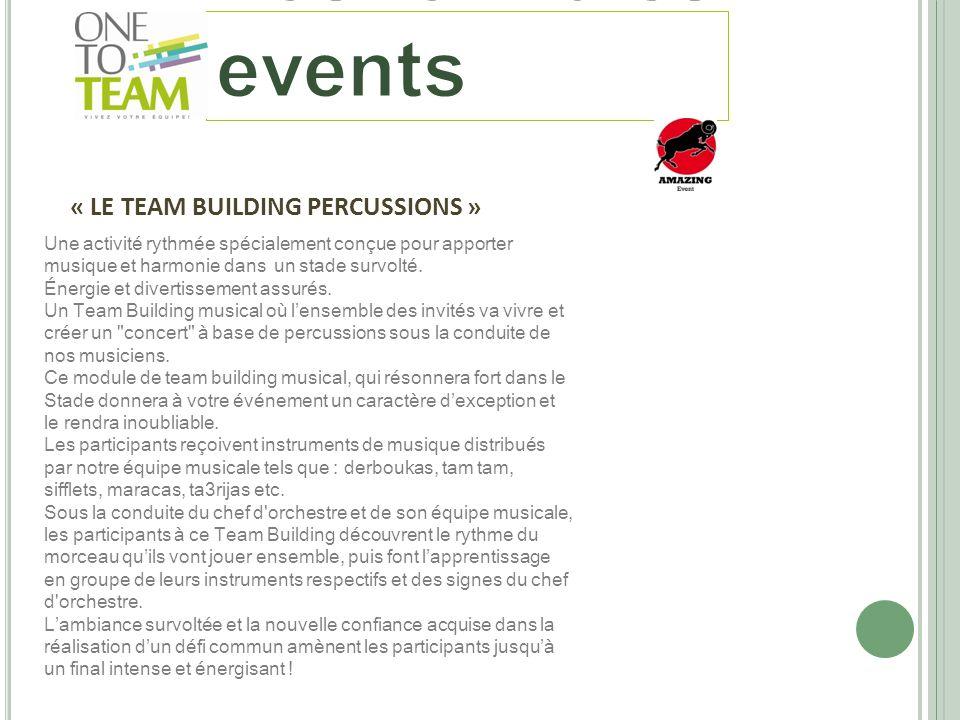 « LE TEAM BUILDING PERCUSSIONS » Une activité rythmée spécialement conçue pour apporter musique et harmonie dans un stade survolté. Énergie et diverti