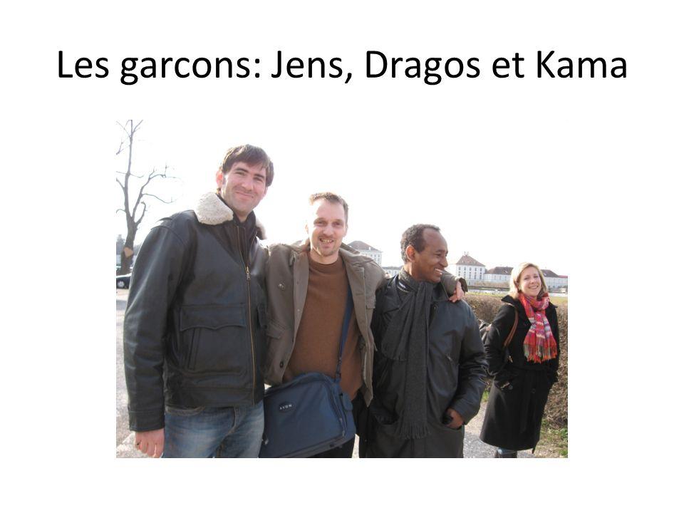 Les garcons: Jens, Dragos et Kama