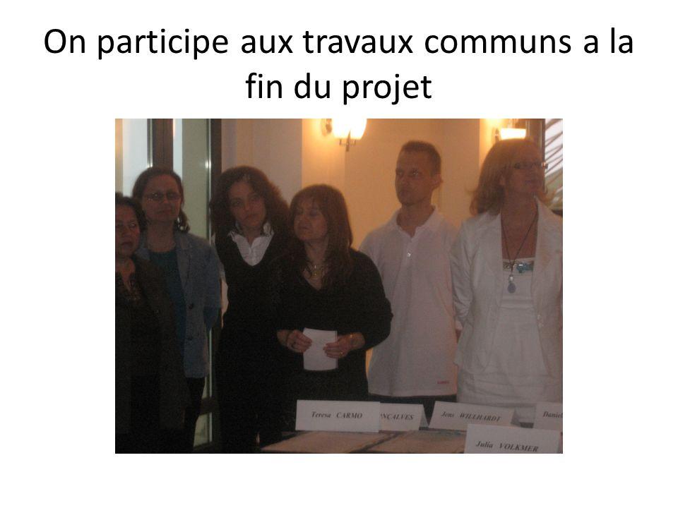On participe aux travaux communs a la fin du projet