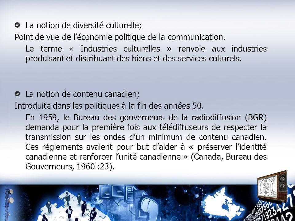 La notion de diversité culturelle; Point de vue de léconomie politique de la communication.