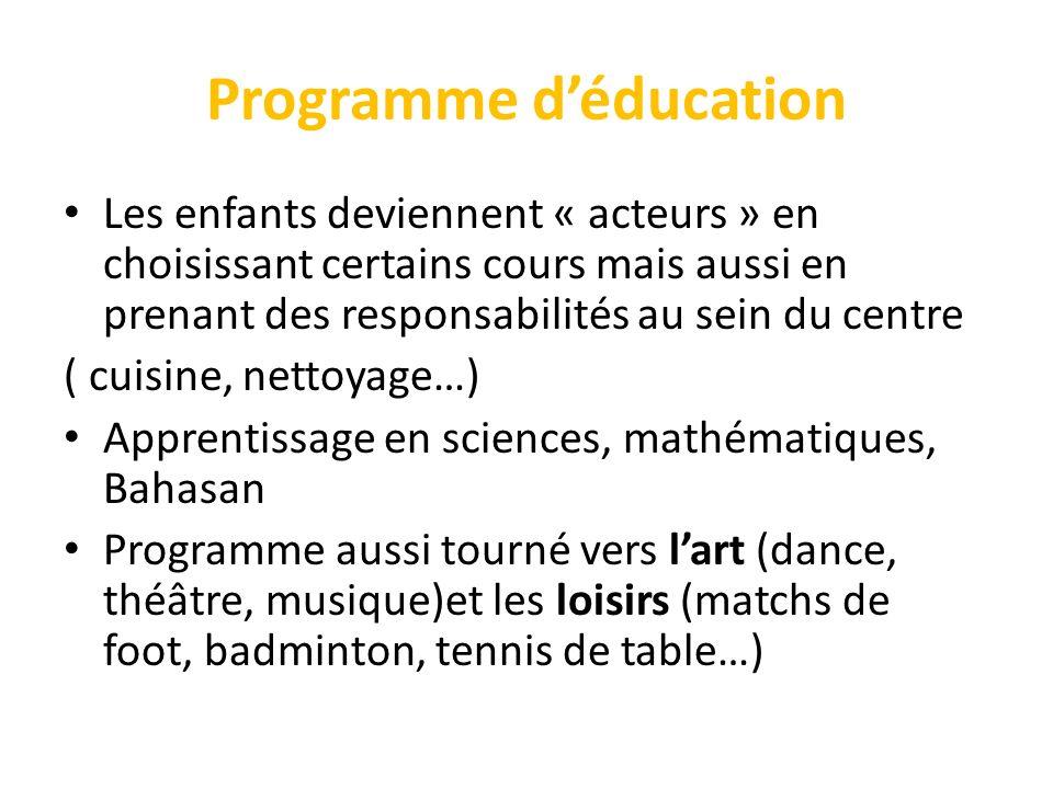 Programme déducation Les enfants deviennent « acteurs » en choisissant certains cours mais aussi en prenant des responsabilités au sein du centre ( cu
