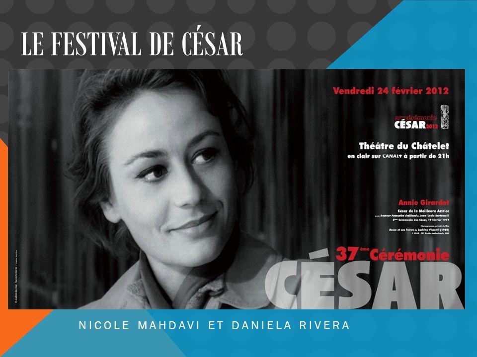 LE FESTIVAL DE CÉSAR NICOLE MAHDAVI ET DANIELA RIVERA