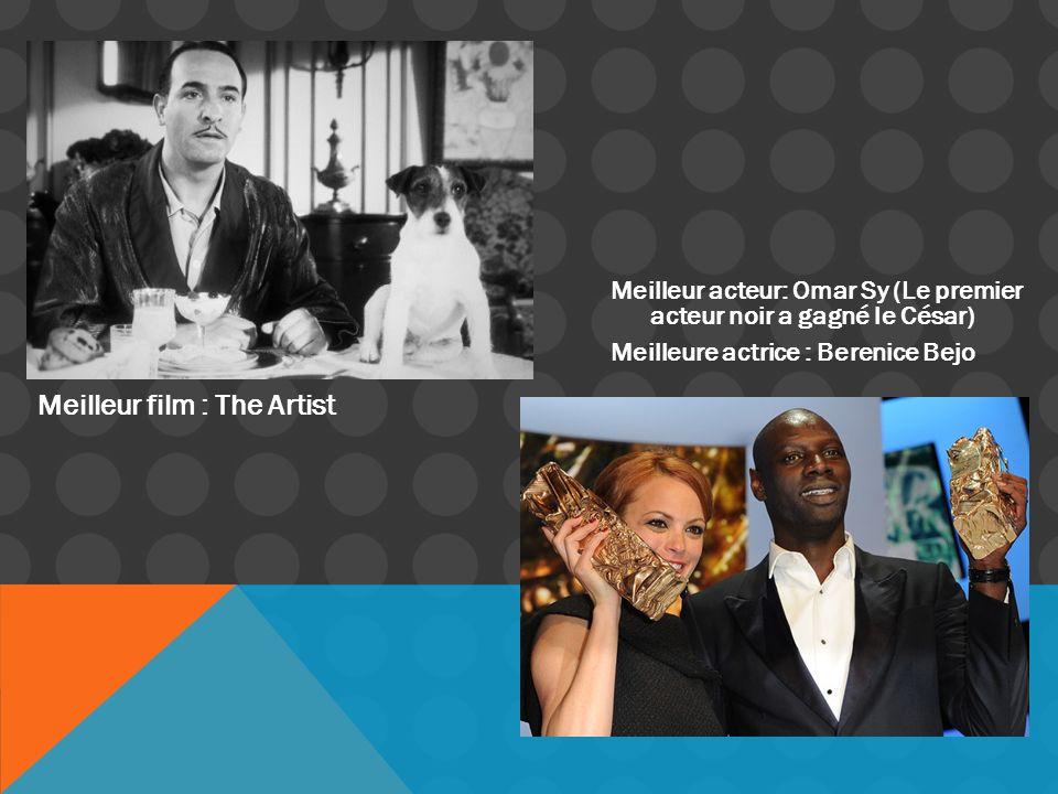 Meilleur film : The Artist Meilleur acteur: Omar Sy (Le premier acteur noir a gagné le César) Meilleure actrice : Berenice Bejo