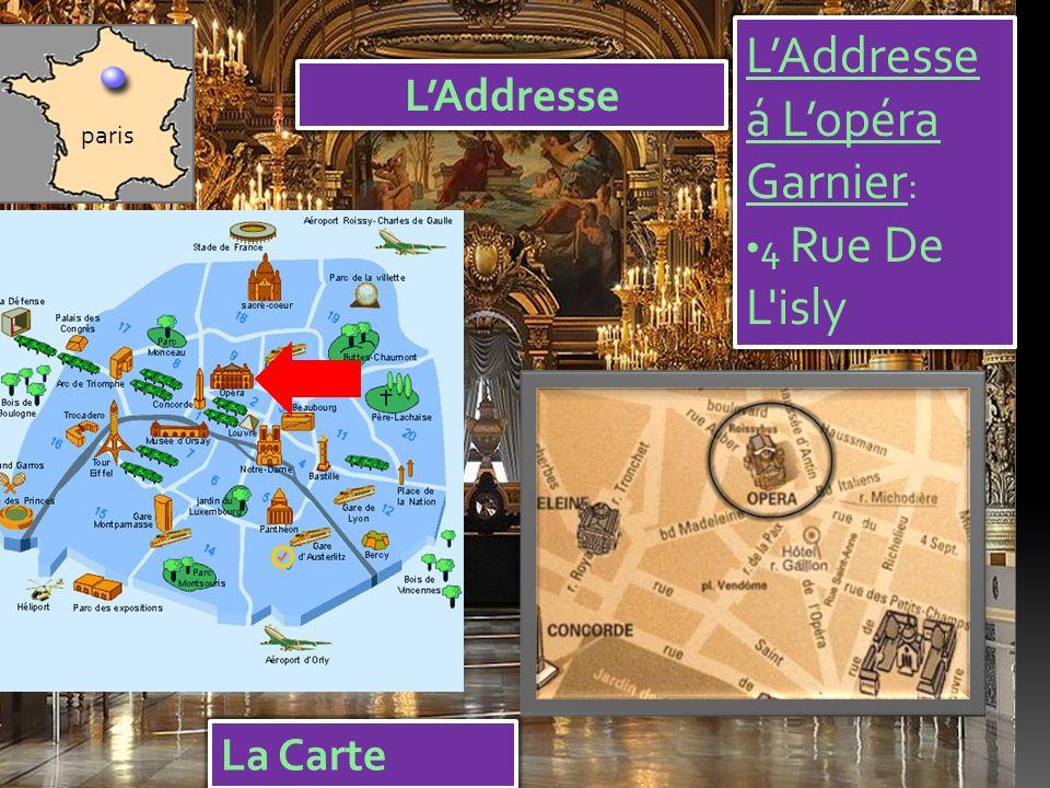 LAddresse LAddresse á Lopéra Garnier : 4 Rue De L isly paris La Carte