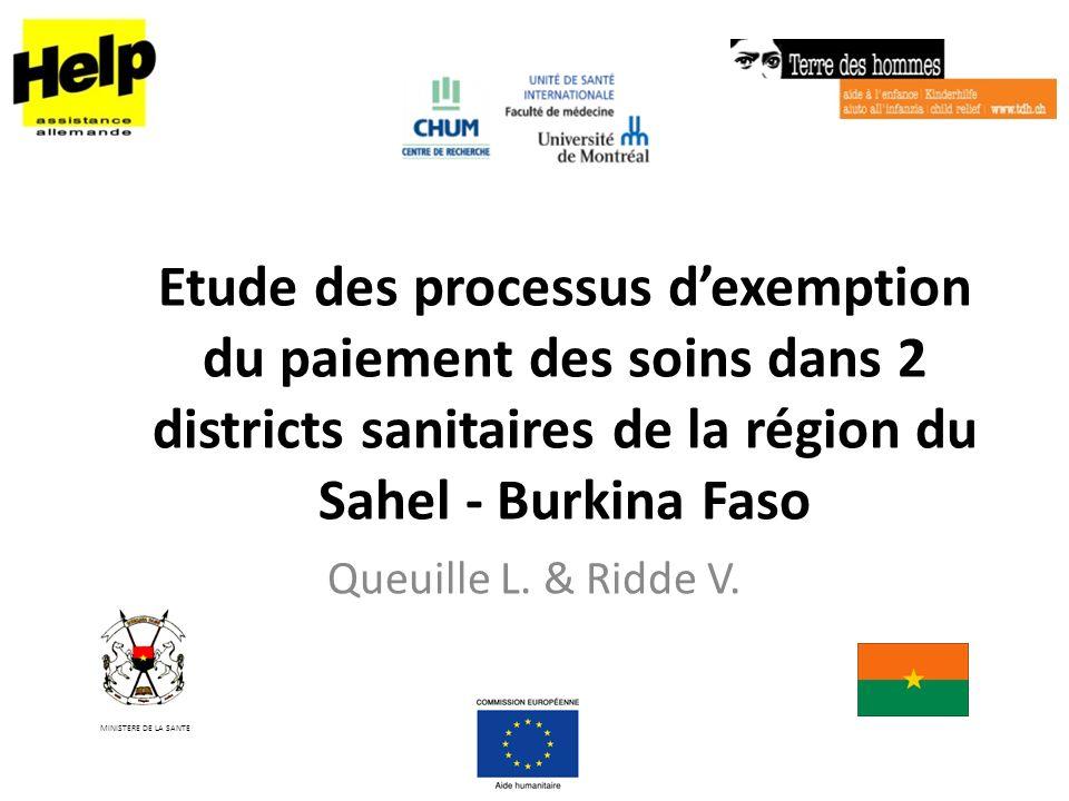 Etude des processus dexemption du paiement des soins dans 2 districts sanitaires de la région du Sahel - Burkina Faso Queuille L.
