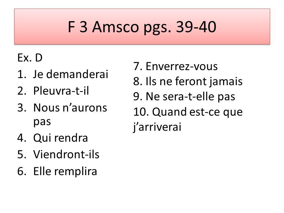 F 3 Amsco pgs. 39-40 Ex.