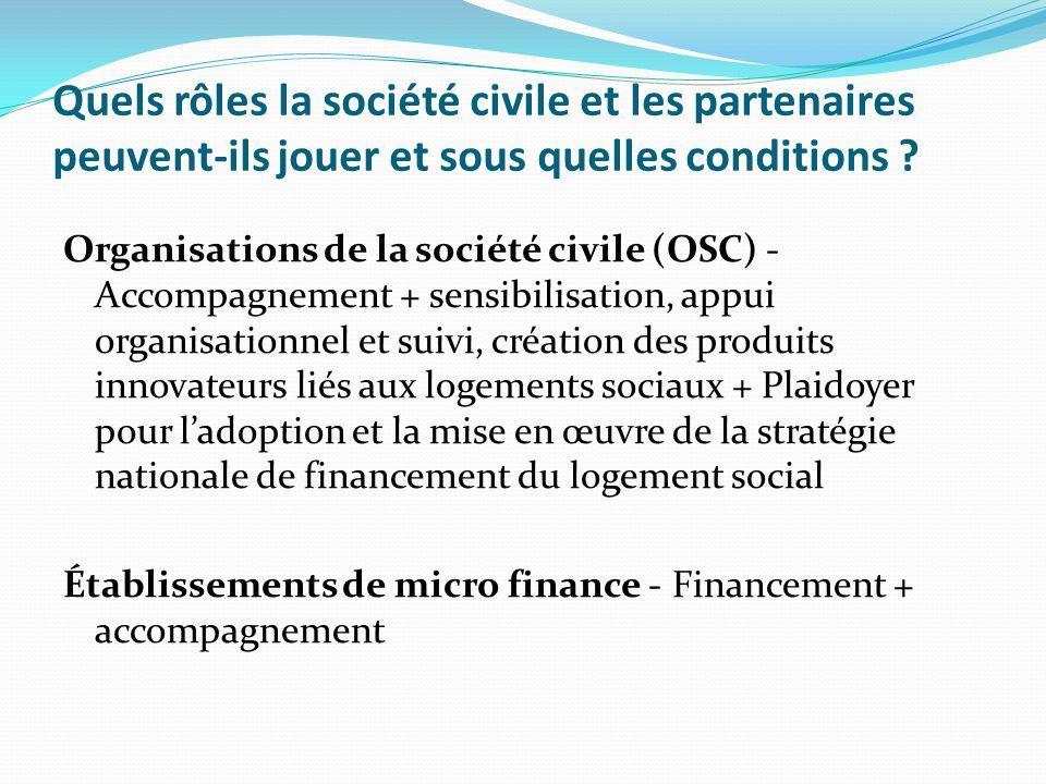 Quels rôles la société civile et les partenaires peuvent-ils jouer et sous quelles conditions .