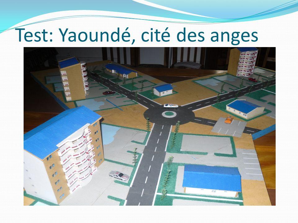 Test: Yaoundé, cité des anges