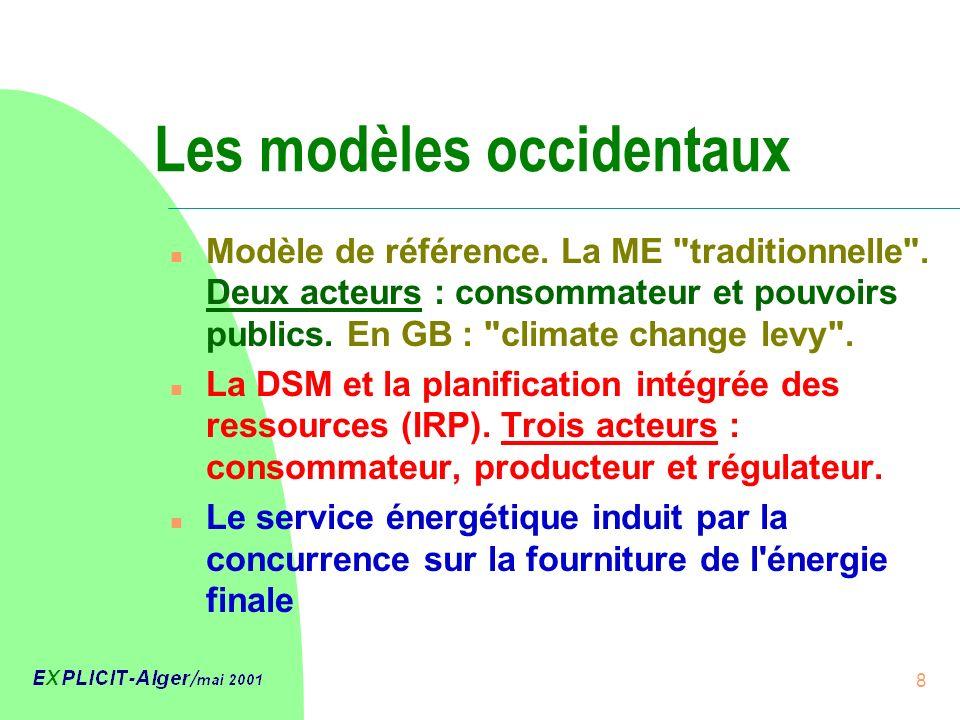 8 Les modèles occidentaux n Modèle de référence.La ME traditionnelle .